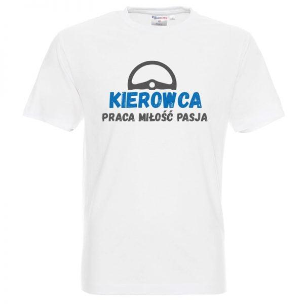 Koszulka dla kierowcy z napisem praca, miłość, pasja
